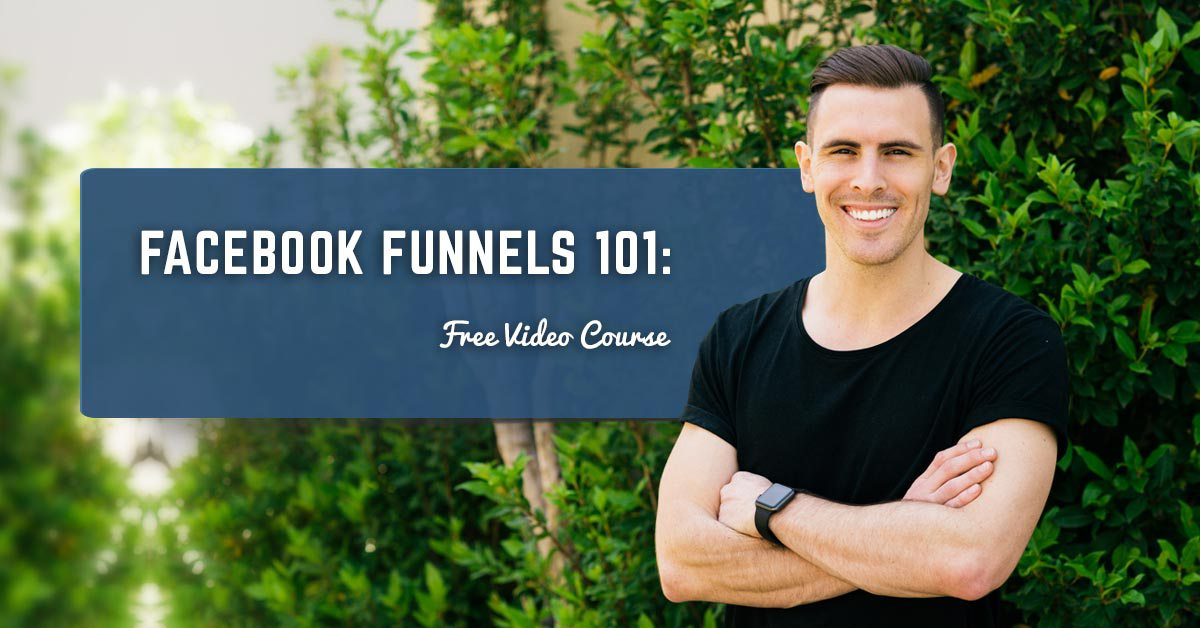 facebook funnels 101 course outline
