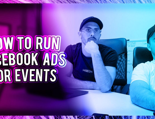HOW TO RUN FACEBOOK ADS FOR EVENTS (HIDDEN FESTIVAL 2019)