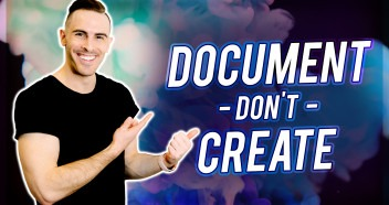 DOCUMENT DON'T CREATE (How To Build A Content Funnel)